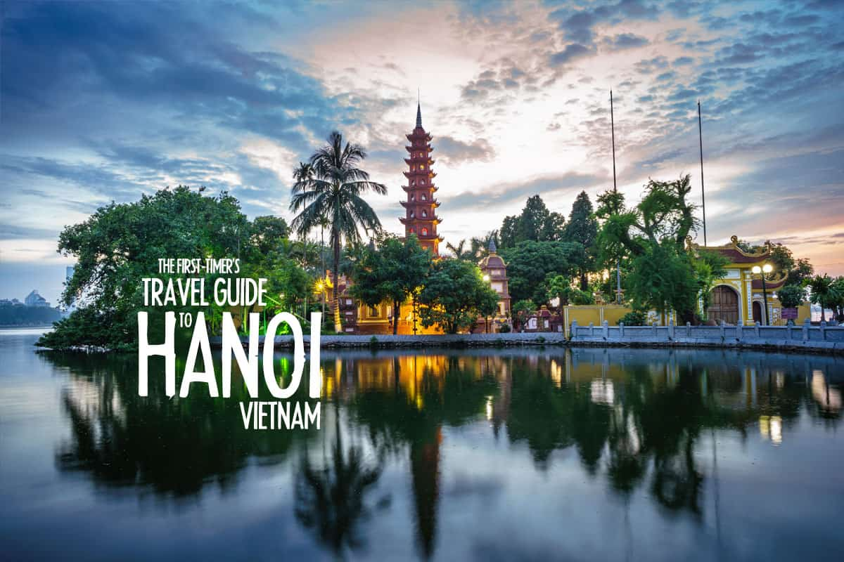 Visit Hanoi: A Travel Guide to Vietnam (2020) | Will Fly for Food
